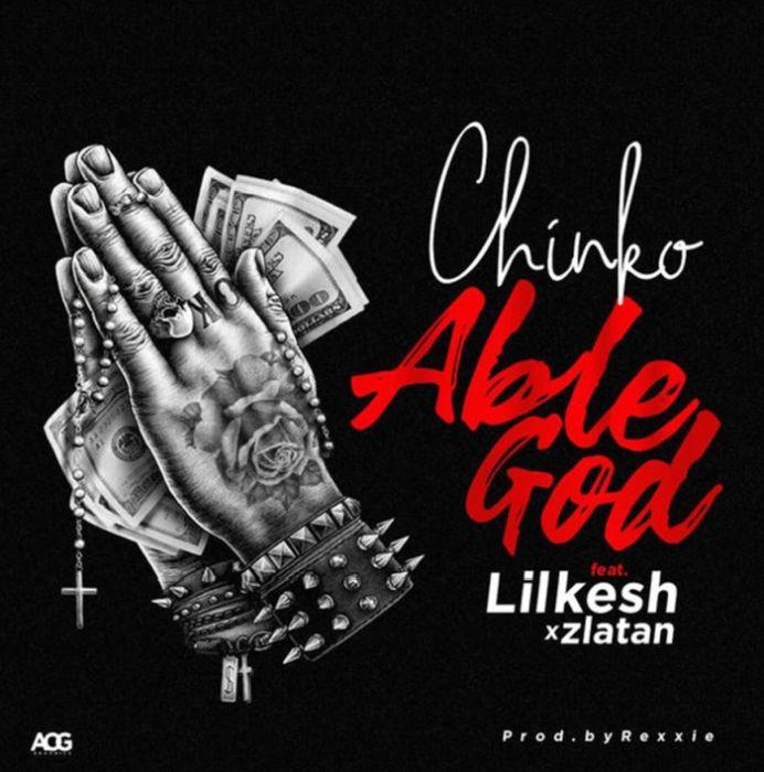 [Download Music] Chinko Ekun Ft. Zlatan & Lil Kesh – Able God Able10