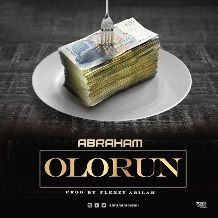[Download Music] Abraham – Olorun Abraha10