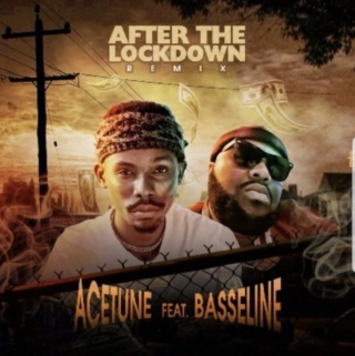 [Music] Acetune – 'After The Lockdown Remix' Ft. Basseline | Mp3 Acetun10