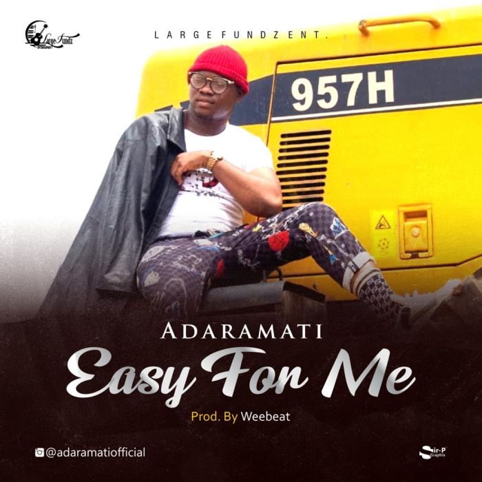 [Music] Adaramati – Easy For Me | Mp3 Adaram10