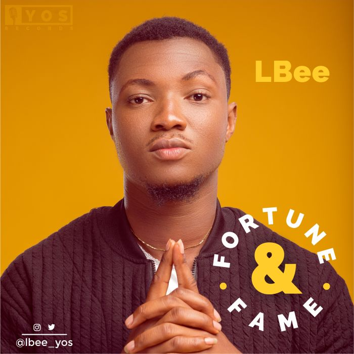 [Download Music] LBee – Fortune & Fame (Prod. by Pheelz) Album-10