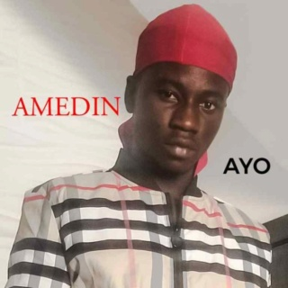 [Music] Amedin – Ayo | Mp3 Amedin10