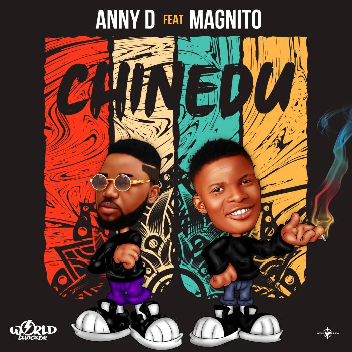 """[Music] Anny D – """"Chinedu"""" Ft. Magnito 