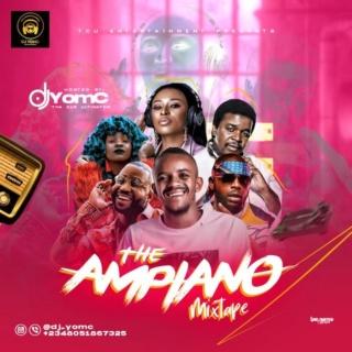 [Mixtape] DJ Yomc – The Ampiano Mix | Mp3 Apiano10