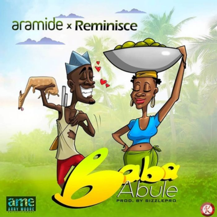 [Music] Aramide Ft. Reminisce – Baba Abule Aramid10