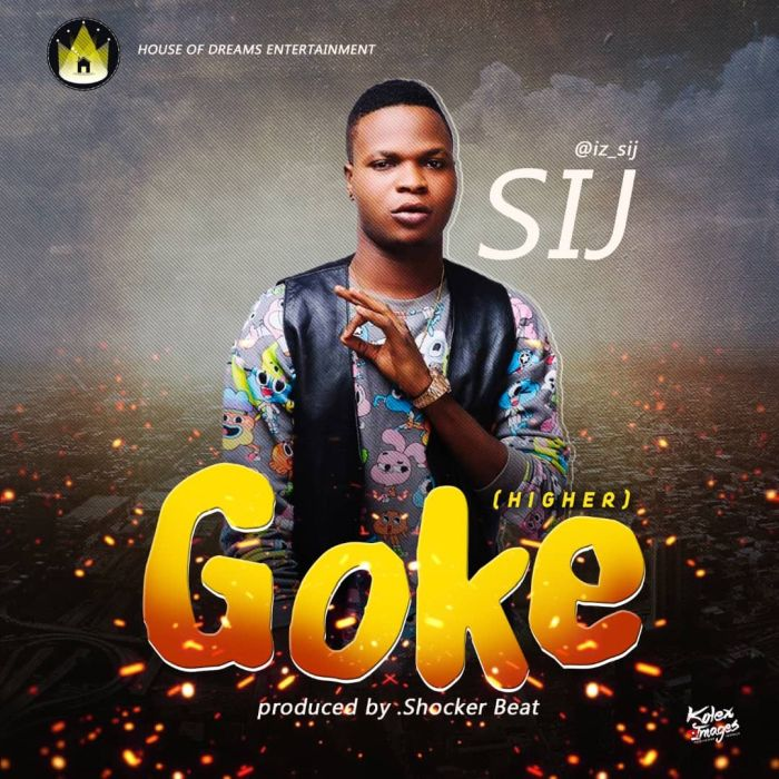 [Download Music] SIJ – Goke Art-210