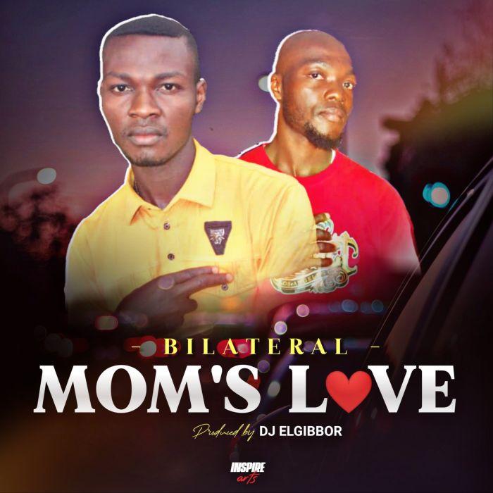 [Music] Bilateral – Mum's Love | Mp3 Art-wo10