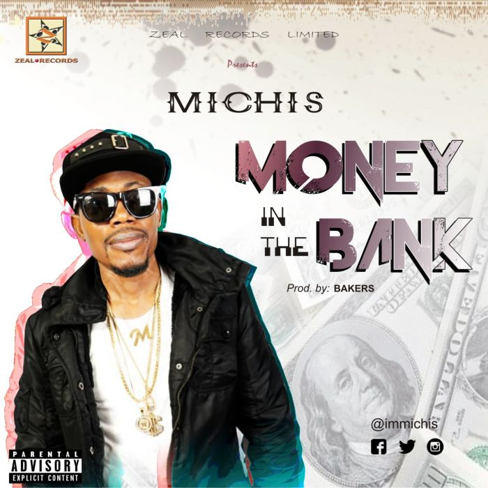 Michis – Money In The Bank | 9Jatechs Music Mp3 Artwor13