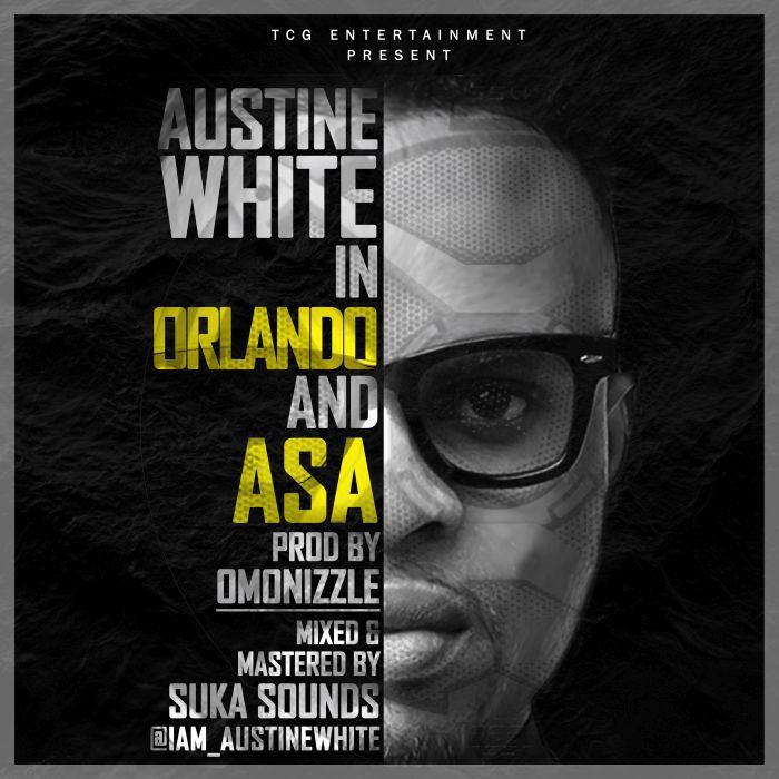 [Download Music] Austine White – Orlando + Asa Aw-alb10