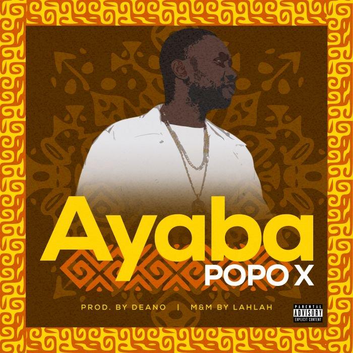 Popo X – Ayaba | 9Jatechs Music Mp3 Ayaba10