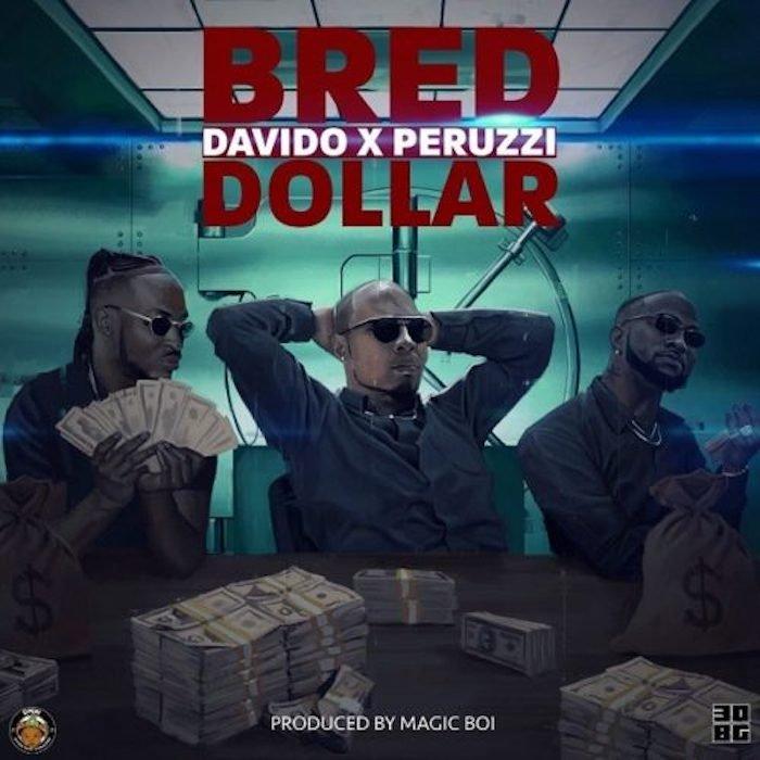 "[Music] B-Red – ""Dollar"" Ft. Davido x Peruzzi | Mp3 B-red-15"