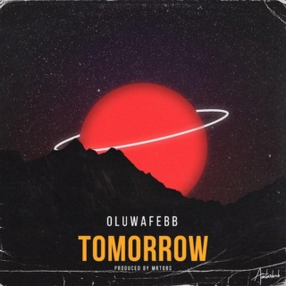[Music] Oluwafebb – Tomorrow | Mp3 B1faa910