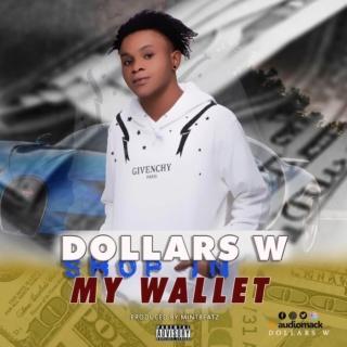 [Music] Dollars W – Shop In My Wallet | Mp3 Ba68ca10