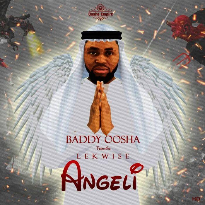 [Download Music] Baddy Oosha Ft. Lekwise – Angeli Baddy-10