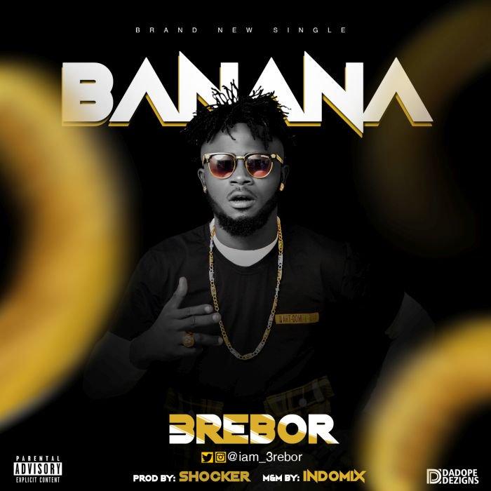 [Music] 3rebor – Banana Banana10