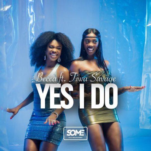 "[Music] Becca – ""Yes I Do"" ft. Tiwa Savage Becca-10"