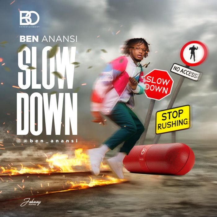 [Download Music] Ben Anansi – Slow Down Ben-an10