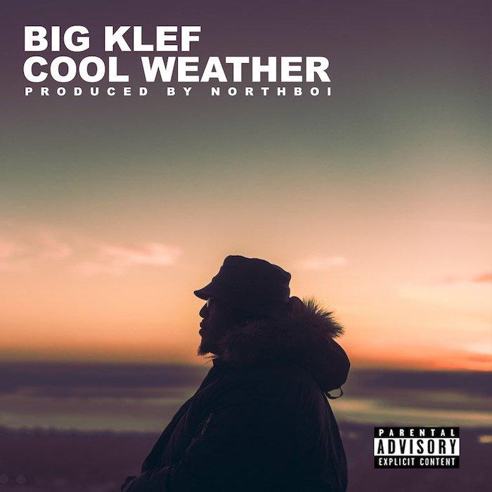[Music] Bigklef – Cool Weather | Mp3 Bigkle10
