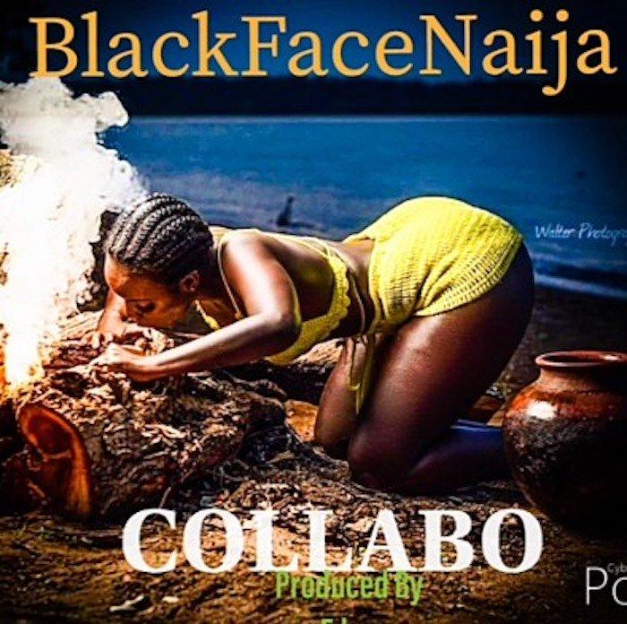 [Music] Blackface – Collabo | Mp3 Black11