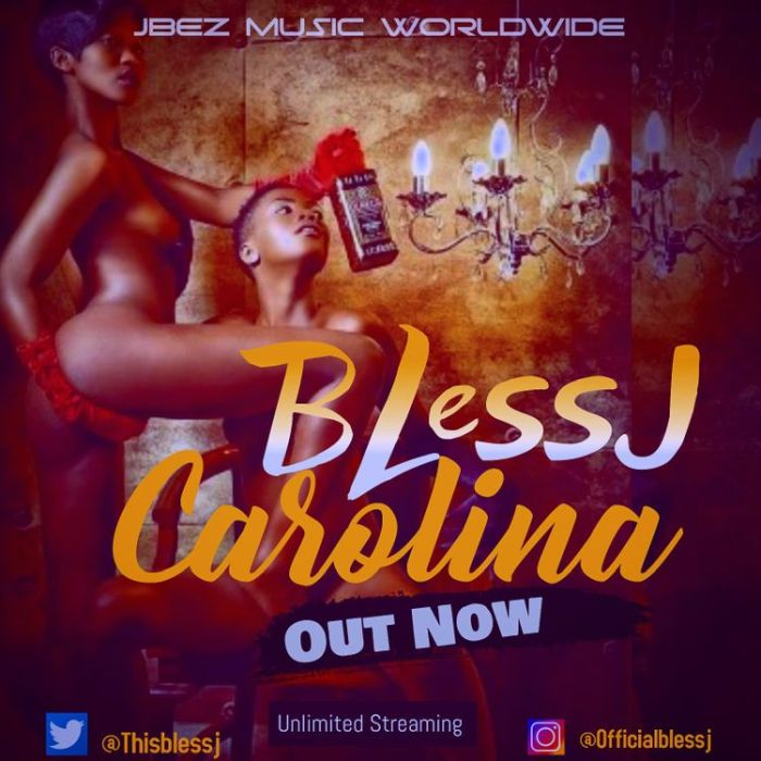 [Download Music] Bless J – Carolina + Bounce Blessj10
