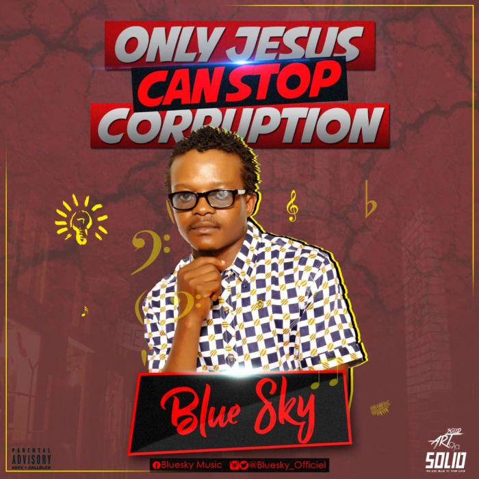 [Download Music] Blue Sky – Only Jesus Can Stop Corruption Blue-s10