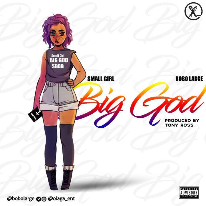 [Download Music] Bobo Large – Small Girl Big God Bobo-l10