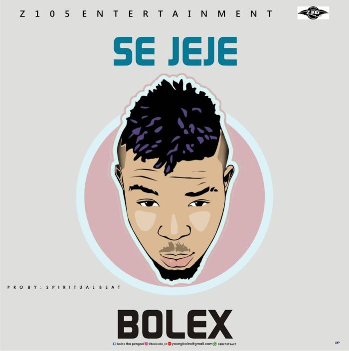 [Download Music] Bolex – Se Jeje Bolex-10