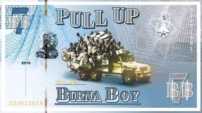 Burna Boy – Pull Up | 9Jatechs Music Mp3 Burna-19