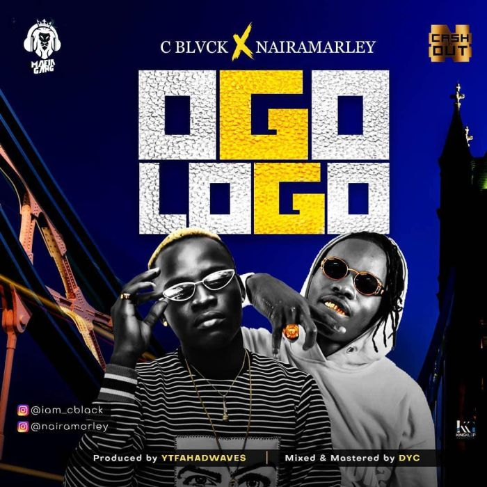 "C Black – ""Ogologo"" Ft. Naira Marley 