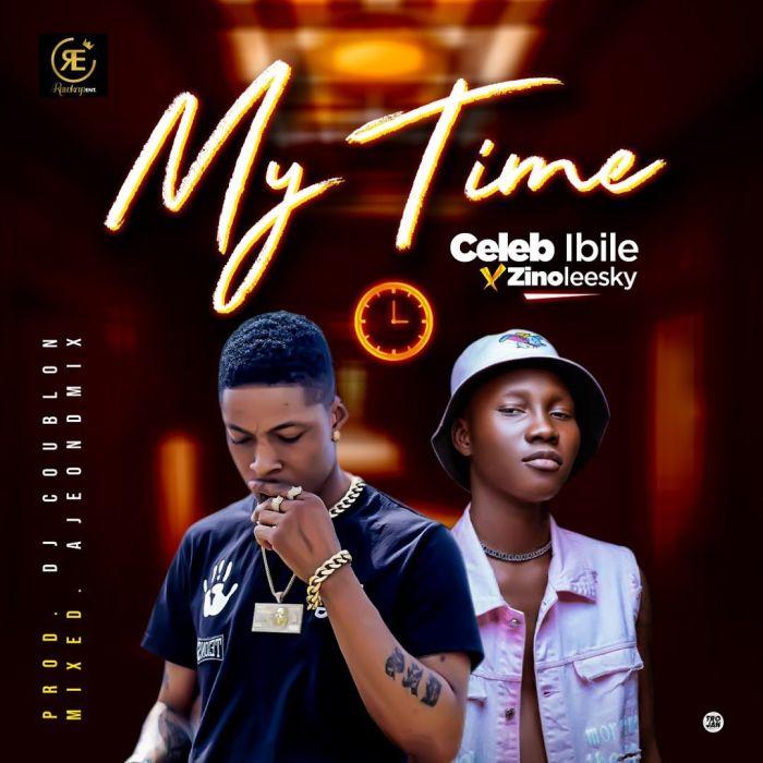 "Celeb Ibile – ""My Time"" Ft. Zinoleesky | 9Jatechs Music Mp3 Celeb-11"