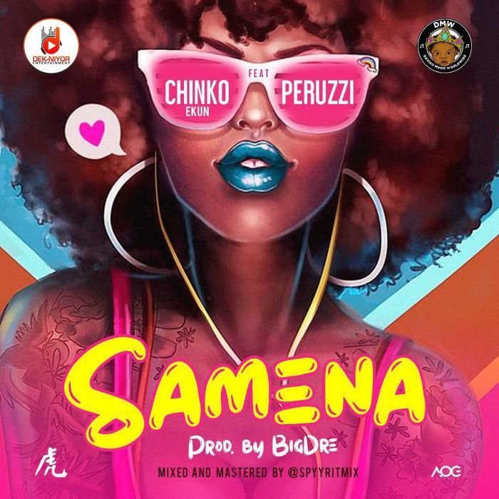 Chinko Ekun – 'Samena' Ft. Peruzzi   9Jatechs Music Mp3  Chinko10
