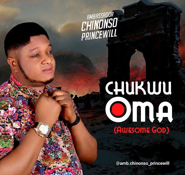 [Gospel Music] Chinonso Princewill – Chukwuoma (Awesome God) Chinon10