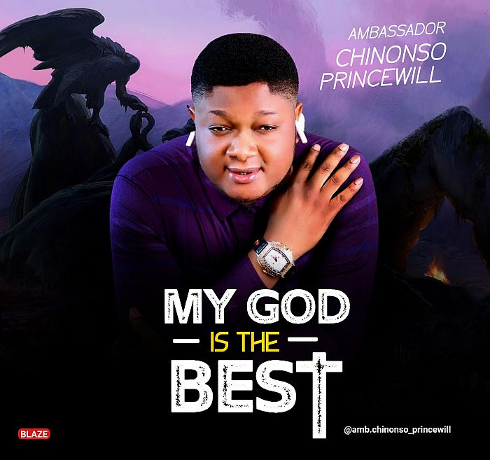 [Gospel Music] Chinonso Princewill – My God Is The Best | Mp3 Chinon11