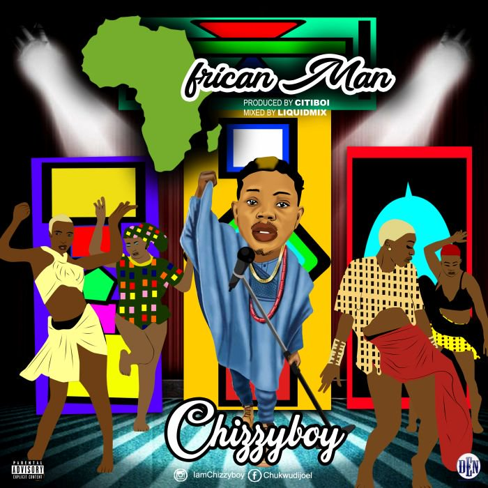 Chizzyboy – African Man | 9Jatechs Music Mp3 Chizzy10