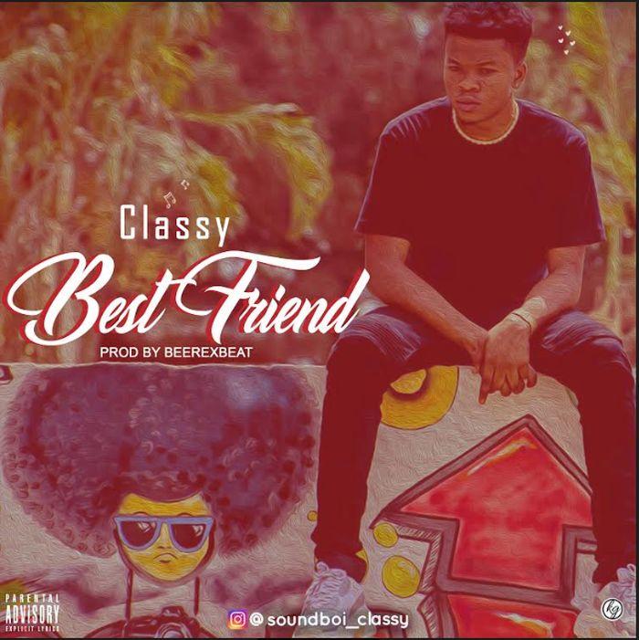 Classy – Best Friend | 9Jatechs Music Mp3 Classy11