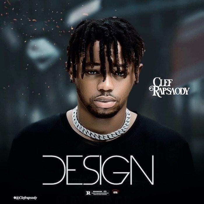 [Music] Clef Rapsody – Design | Mp3 Clef10