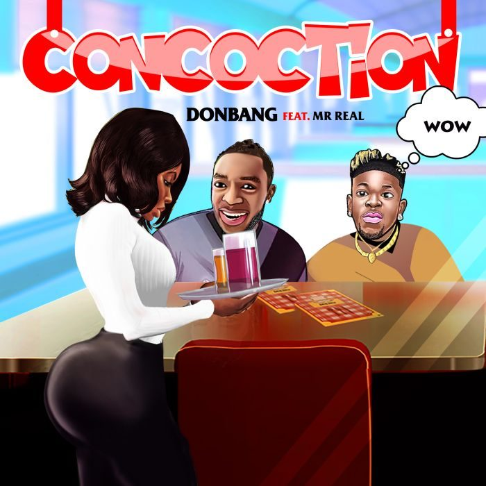 [Download Music] Don Bang Ft. Mr. Real – Concotion Concot10