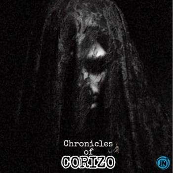 "DOWNLOAD NOW » ""Chronicles of Corizo Album by Corizo"" Full Album Is Out Corizo10"