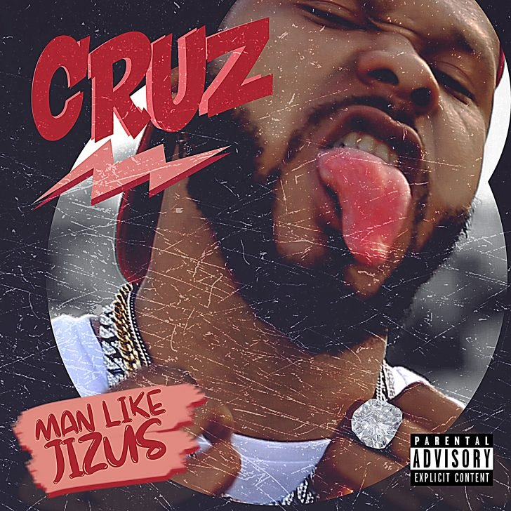 [Music] Cruz – Man Like Jizus | Mp3 Cover-14