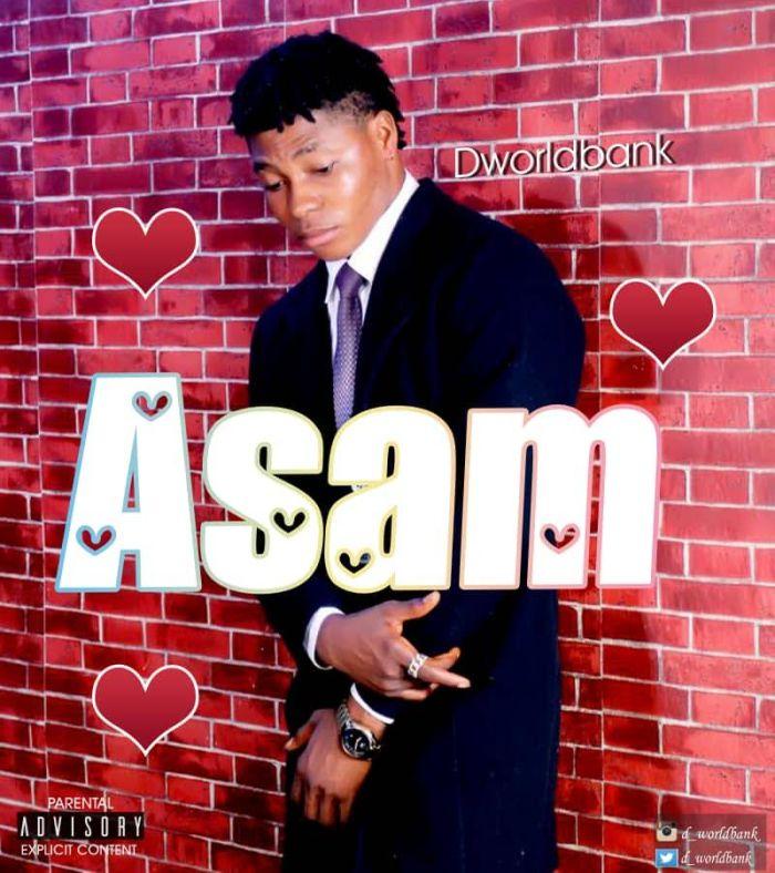 [Download Music] D_Worldbank – Asam D_worl10