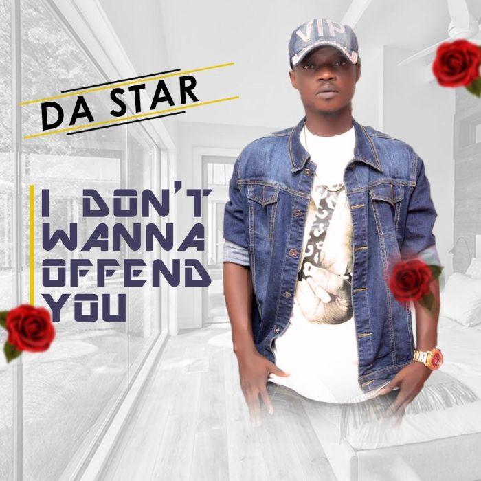 [Download Music] Da Star – I Don't Wanna Offend You + Sowa Ok? Da-sta10