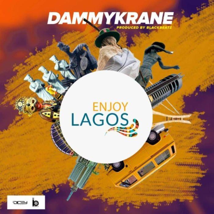 Dammy Krane – Enjoy Lagos | 9Jatechs Music Mp3 Dammy-12