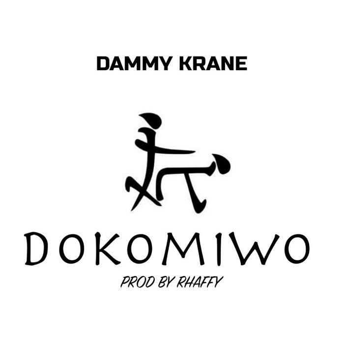 [Music] Dammy Krane – Dokomiwo | Mp3 Dammy-21