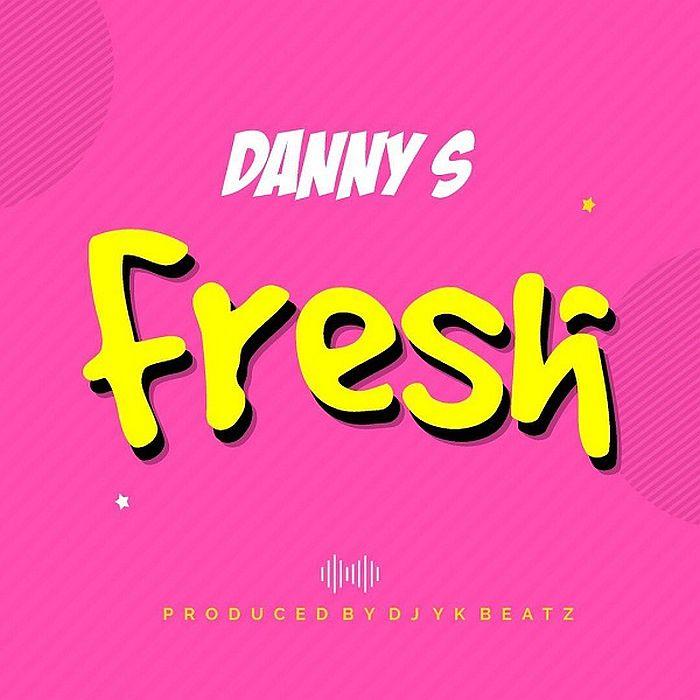 [Music] Danny S – Fresh (Freestyle) | Mp3 Danny-19