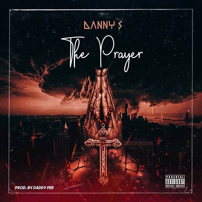 [Music] Danny S – The Prayer | Mp3 Danny-21