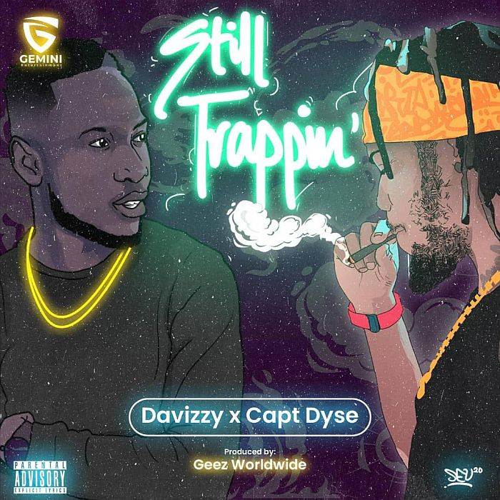 [Music] Davizzy – Still Trapping Ft. Capt Dyse | Mp3 Davizz10