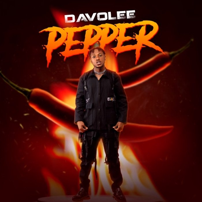[Music] Davolee – Pepper | Mp3 Davole14