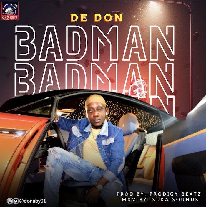 [Music] De Don – Badman | Mp3 De-don10
