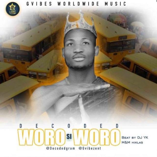 [Music] Decoded – Woro Si Woro | Mp3 Decode10