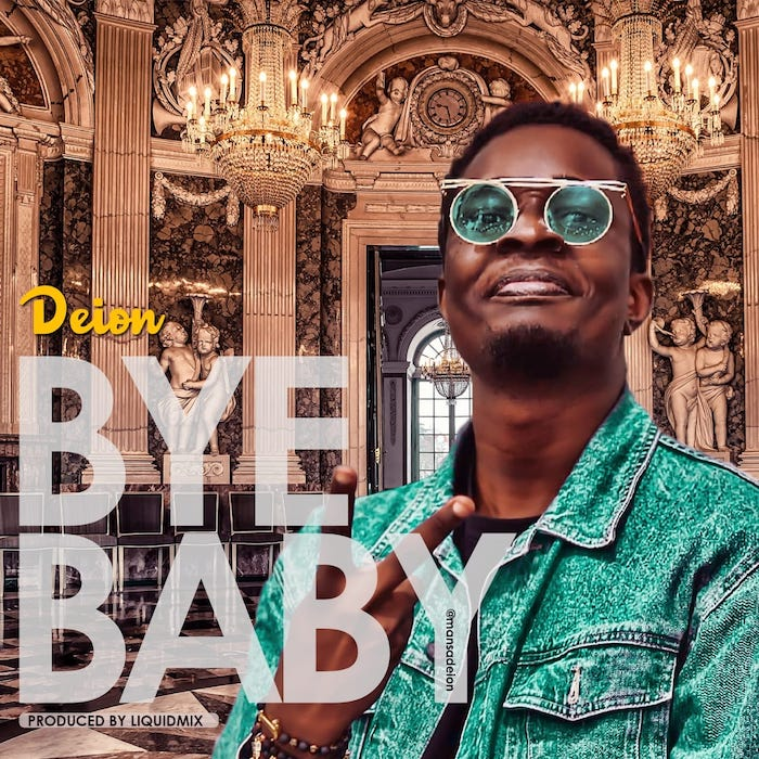 [Music] Deion – Bye Baby | Mp3 Deion-10